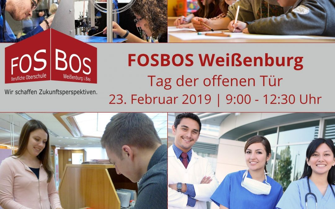 Tag der offenen Tür an der FOSBOS Weißenburg